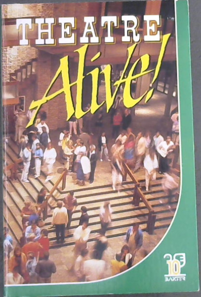 Image for Theatre alive!: The Baxter story, 1977-1987