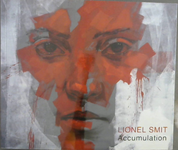 Image for Lionel Smit : Accumulation - 4-27 July 2013