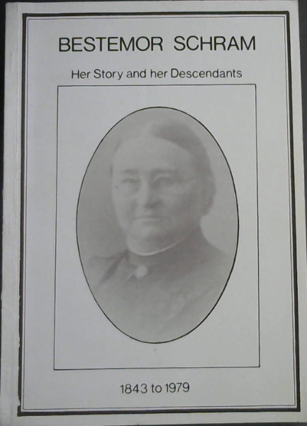 Image for Bestemor Schram : Her Story and her Descendants 1843 to 1979