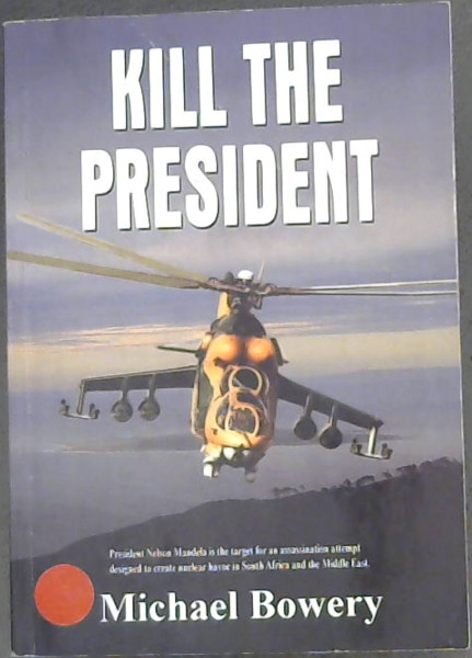 Image for Kill the President