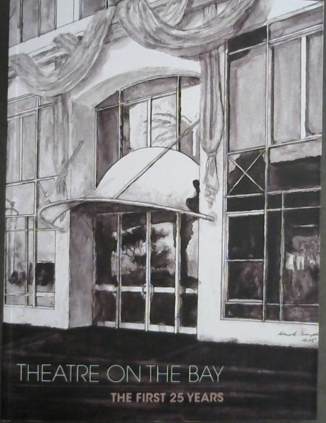Image for Theatre on the Bay : The First 25 Years
