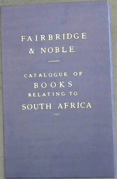 Image for Catalogue of Books Relating to South Africa
