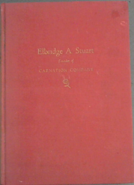 Image for Elbridge A. Stuart founder of Carnation Company
