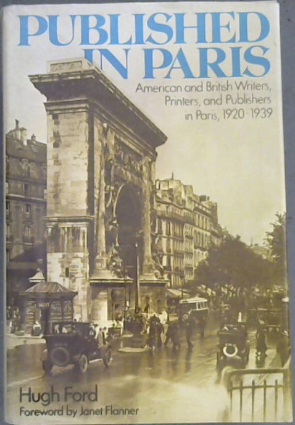 Image for Published in Paris: American and British Writers, Printers and Publishers in Paris, 1920-39