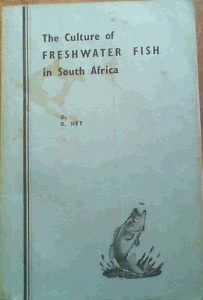 Image for The Culture of Freshwater Fish in South Africa