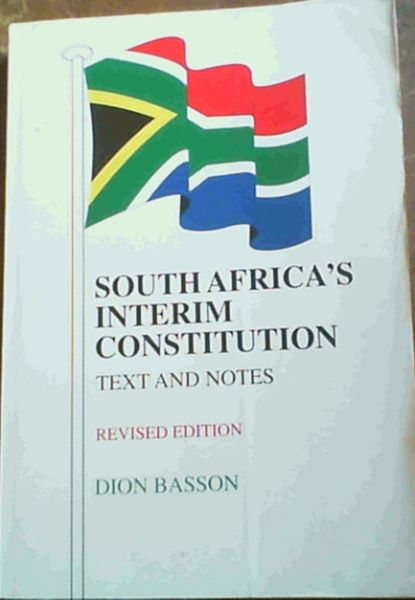 Image for South Africa's Interim Constitution Text and Notes - revised edition