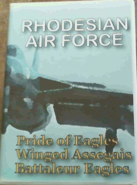 Image for Rhodesian Air Force Pride of Eagles Winged Assegais Battaleur Eagles