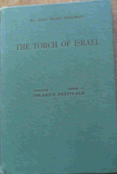 Image for The Torch of Israel Volume I (Book I) Israel's Festivals