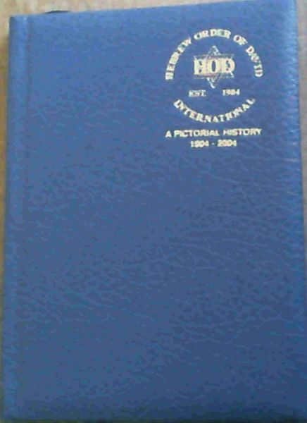 Image for Hebrew Order of David International A Pictorial History 1904 - 2004