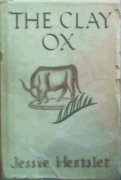 Image for The Clay Ox : Stories of Zulu Country Life