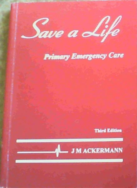 Image for Save A Life: Primary Emergency Care