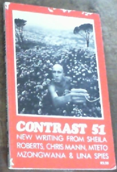 Image for Contrast 51 : South African Literary Journal, Vol. 13 No.3, June 1981