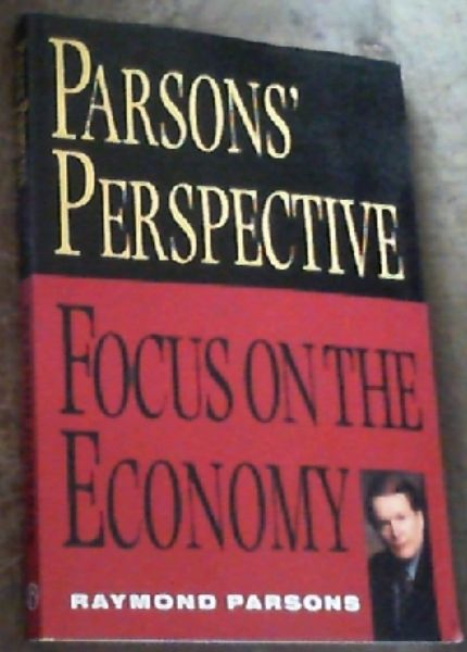 Image for Parsons Perspective : Focus On The Economy