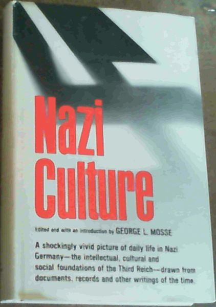 Image for Nazi Culture; Intellectual, Cultural & Social Life in the Third Reich