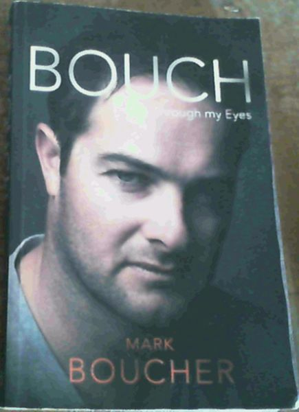 Image for Bouch : Through My Eyes