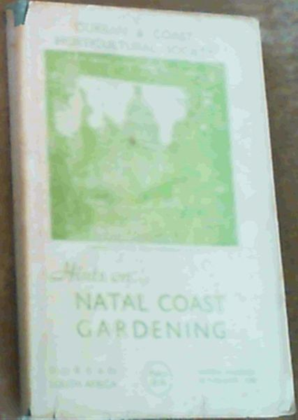 Image for Hints On Natal Coast Gardening