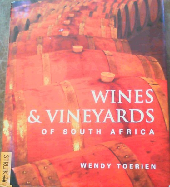 Image for Wines and Vineyards of South Africa