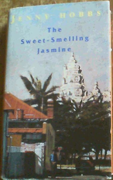 Image for The Sweet-Smelling Jasmine