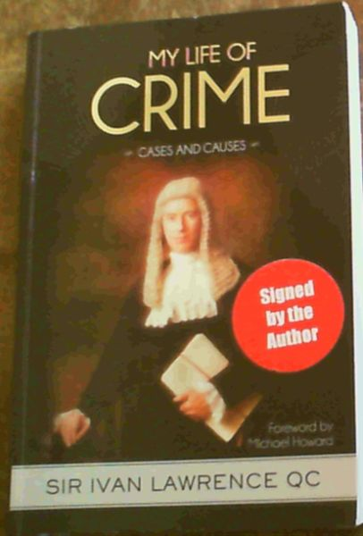 Image for My Life of Crime: Cases and Causes