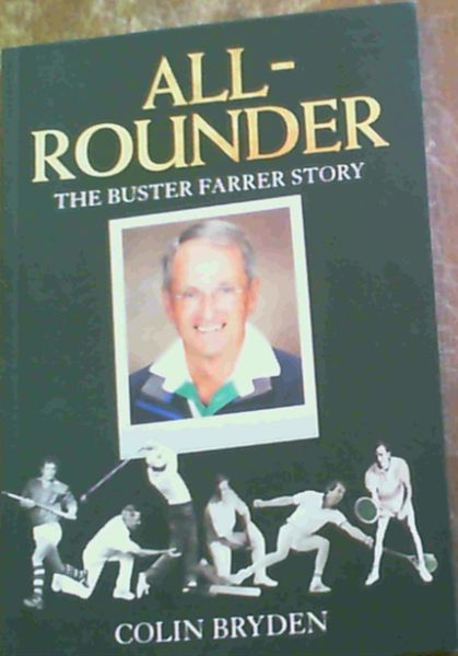 Image for All- Rounder : The Buster Farrer Story