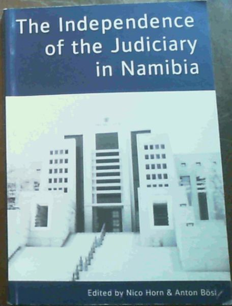 Image for The Independence of the Judiciary in Namibia