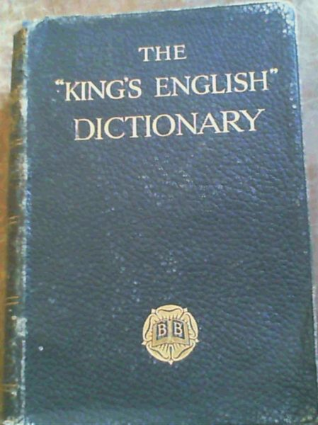 "Image for The "" King's English "" Dictionary"