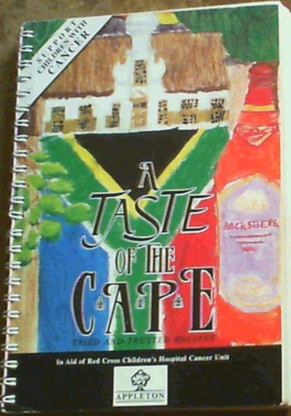 Image for A Taste of the Cape - a selection of tried and trusted recipes