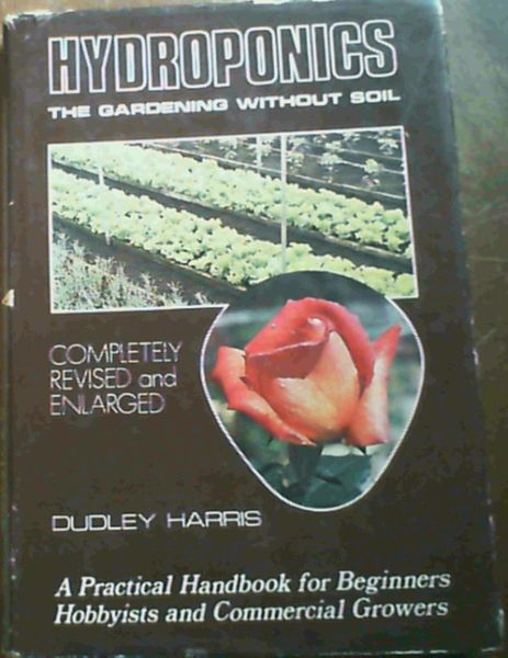 Image for Hydroponics : The Gardening Without Soil