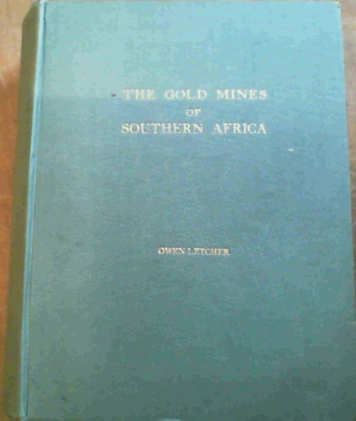 Image for The Gold Mines of Southern Africa