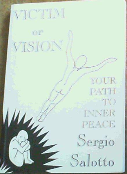 Image for Victim or Vision: Your Path to Inner Peace