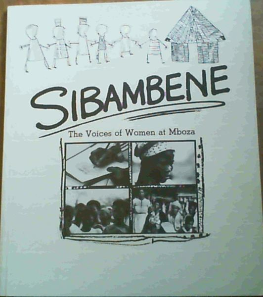 Image for Sibambene: The Voices of Women at Mboza