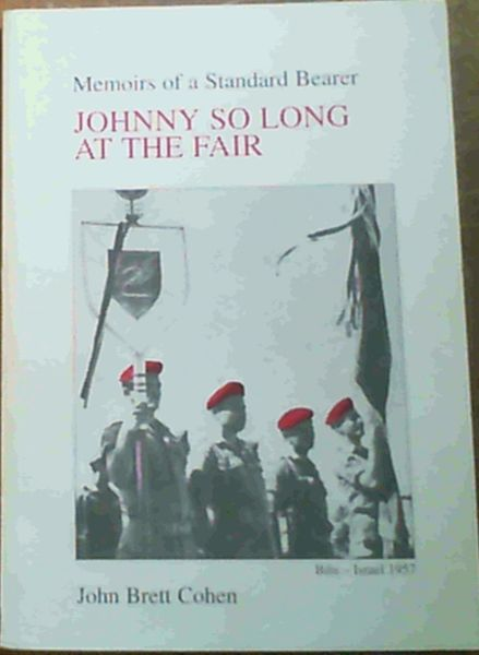 Image for Memoirs of a Standard Bearer : Johnny So Long at the Fair