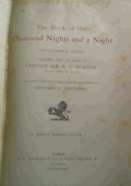 Image for The Book of the Thousand Nights and a Night (supplemental nights) Translated from the Arabic by Captain Sir R. F. Burton. Volume X