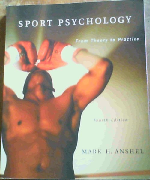 Image for Sport Psychology: From Theory to Practice (4th Edition)