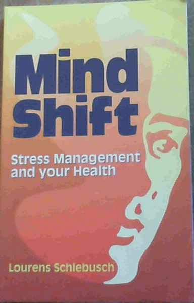 Image for Mind Shift : Stress Management and Your Health