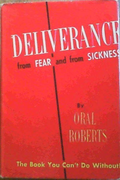 Image for Deliverance from Fear and from Sickness