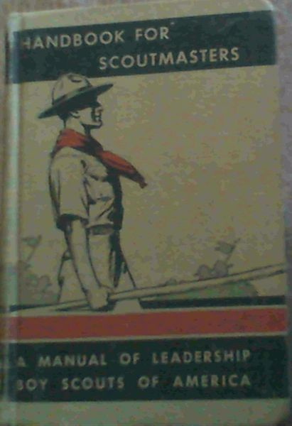 Image for Handbook for Scoutmasters, Volume Two : A Manual of Leadership Boy Scouts of America