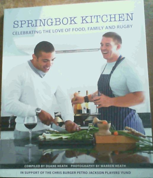Image for Springbok Kitchen : Celebrating the Love of Food, Family and Rugby