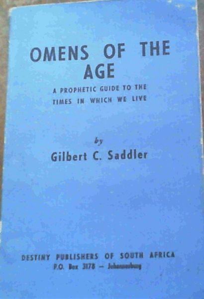 Image for Omens of the Age : A Prophetic Guide to the Times in which we live
