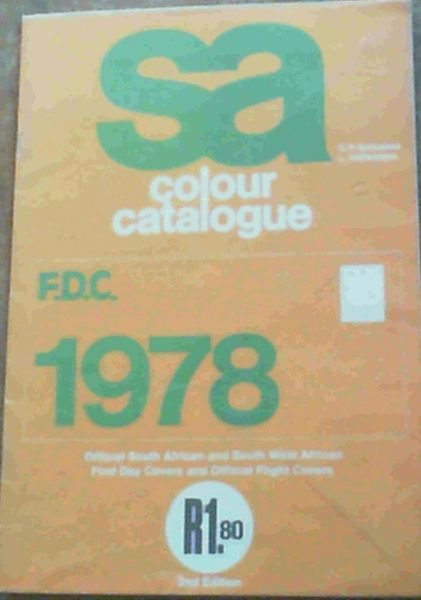 Image for SA Colour Catalogue 1978 Official South African and South West African First Day Covers and Official Flight Covers
