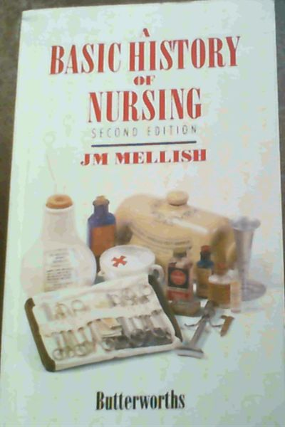 Image for A Basic History of Nursing (2nd Edition)