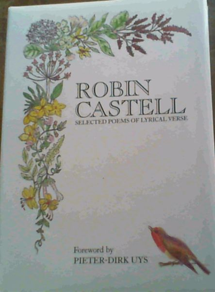 Image for Robin Castell: Selected Poems of Lyrical Verse