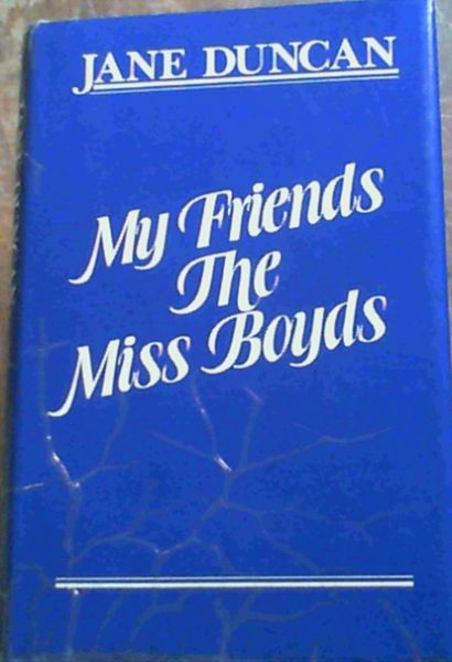 Image for My friends the Miss Boyds