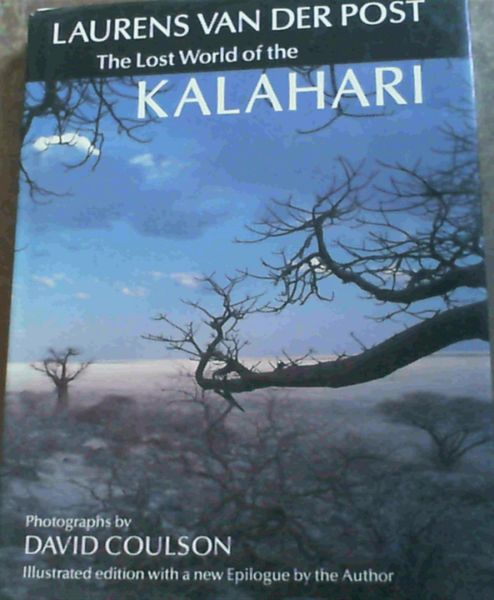 Image for The Lost World of the Kalahari.
