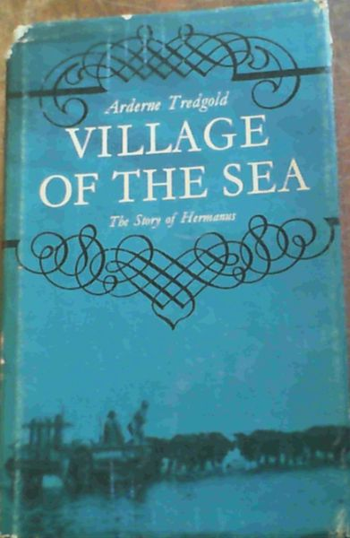 Image for Village of the Sea - The Story of Hermanus