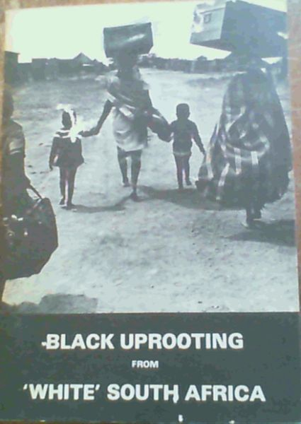 Image for Black Uprooting From 'White' South Africa