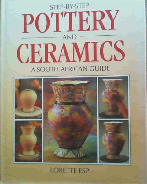 Image for Step by Step Pottery and Ceramics
