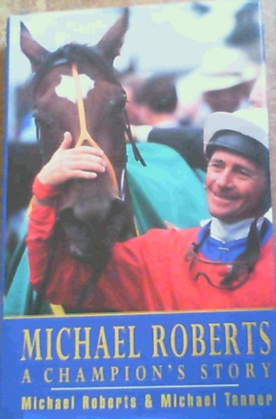 Image for Michael Roberts: A Champion's Story