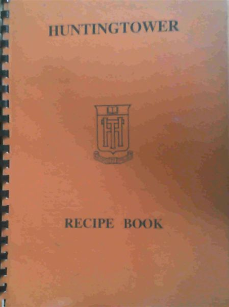 Image for Huntingtower Recipes