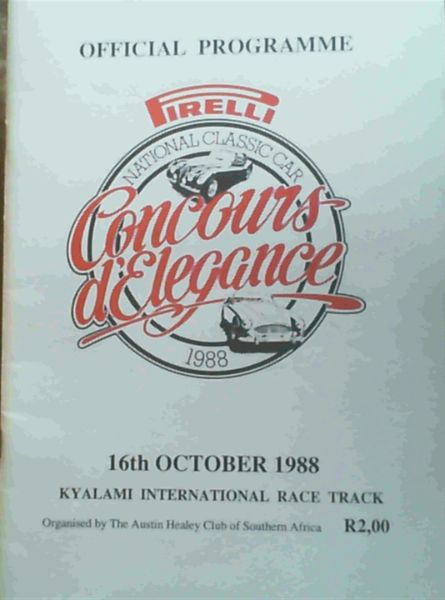 Image for Official Programme National Classic Car 1988 - Pirelli Concours d'Elegance - 16th October 1988, Kyalami International Race Track organised by The Austin Healey Club of Southern Africa